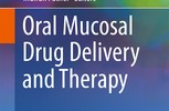 Book Announcement: Oral Mucosal Delivery and Therapy, co-edited by Indiran Pather, D.Pharm